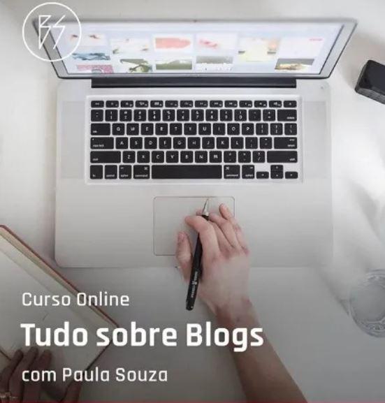 Curso Online Tudo Sobre Blogs Por Paula Souza